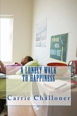 Lonely walk to happiness