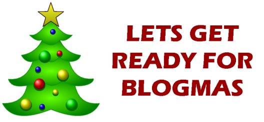 Lets get ready for blogmas