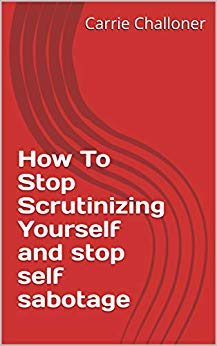 copy of ebook how to stop scrutinizing yourself